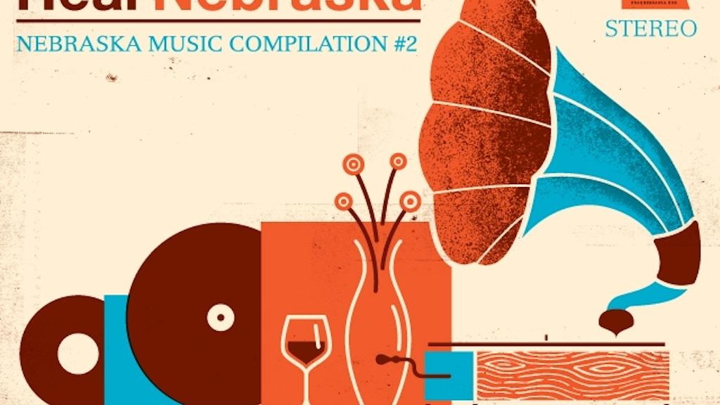 """Hear Nebraska: Vol. 2""   Vinyl Compilation Album project video thumbnail"