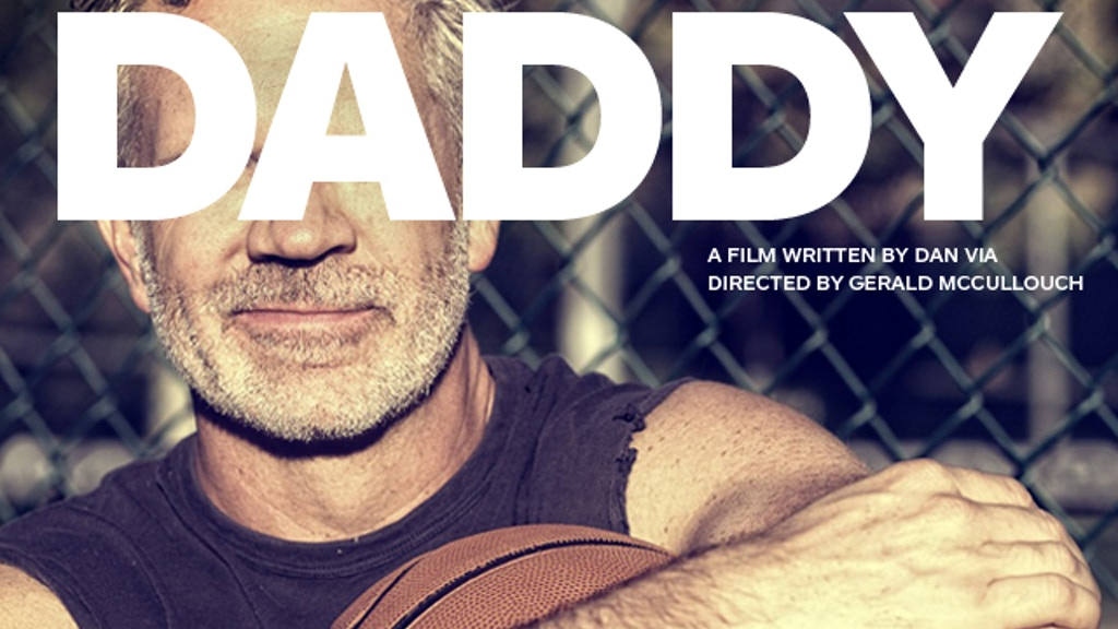 DADDY - a new film based on the hit play project video thumbnail