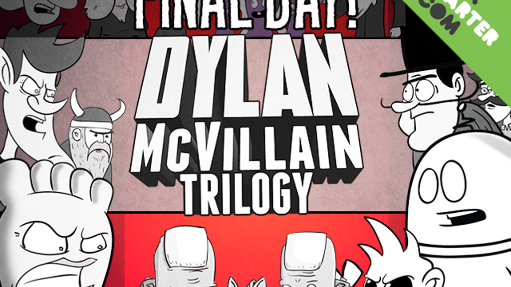The Dylan McVillain Trilogy - An All Ages Comic Series project video thumbnail