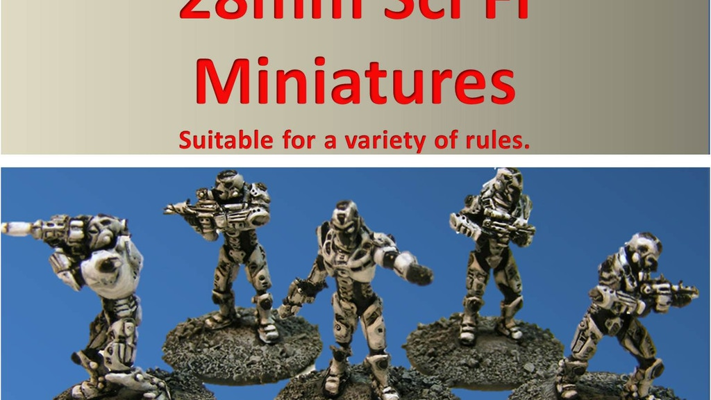 Project image for 28mm Miniatures for Tabletop SciFi Games (Canceled)