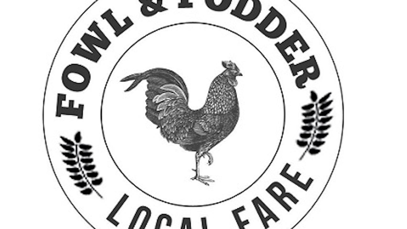 Fowl and Fodder: Local Fare by Scott Bowman —Kickstarter