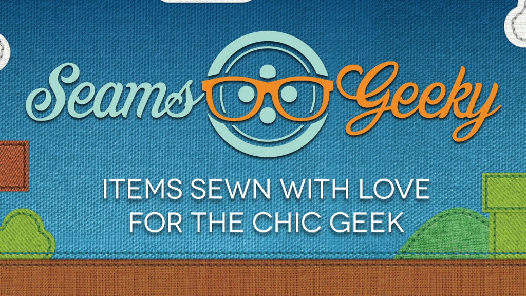 Seams Geeky | Items Sewn with Love for the Chic Geek project video thumbnail