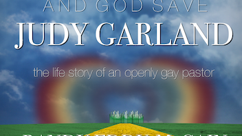 And God Save Judy Garland: An Autobiography