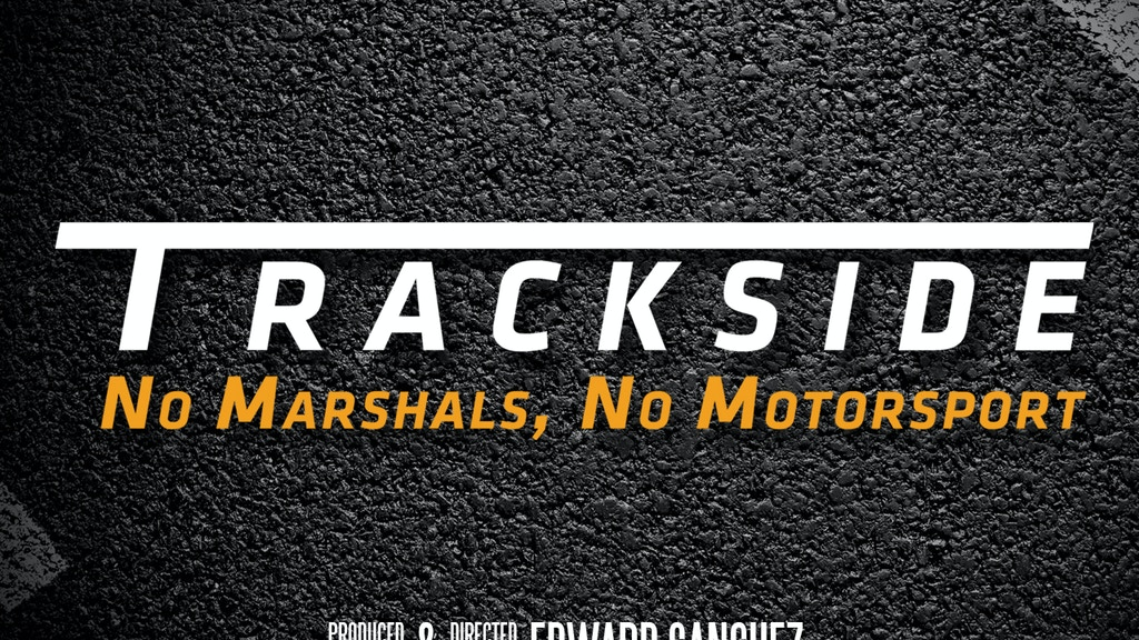 Trackside - Independent documentary featuring Marshals project video thumbnail