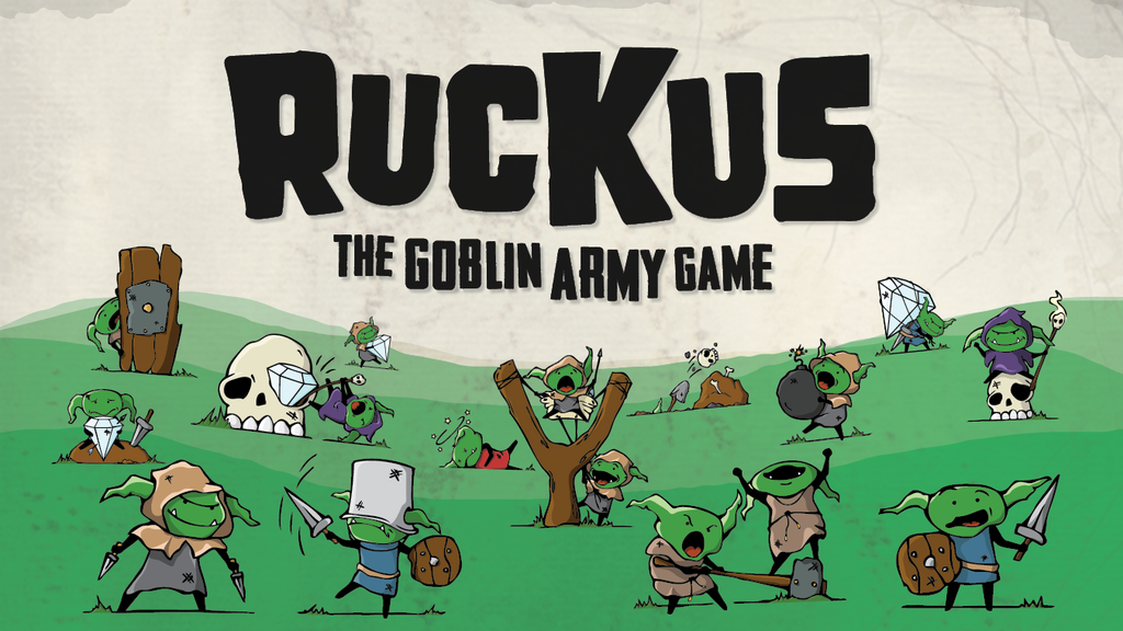 Ruckus: The Goblin Army Game project video thumbnail