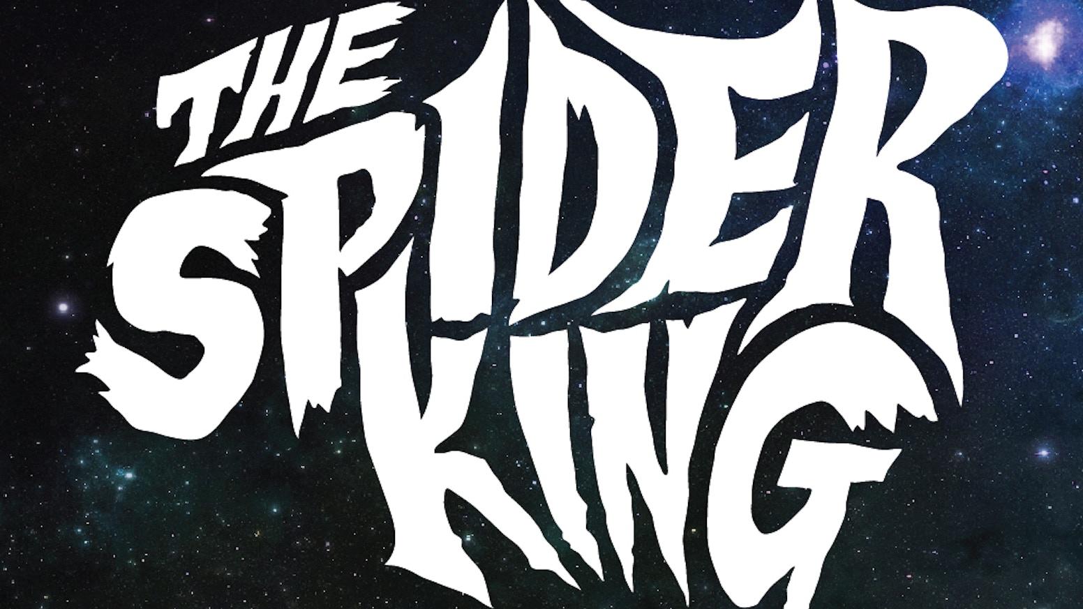 The Spider King - Graphic Novel by Josh Vann — Kickstarter