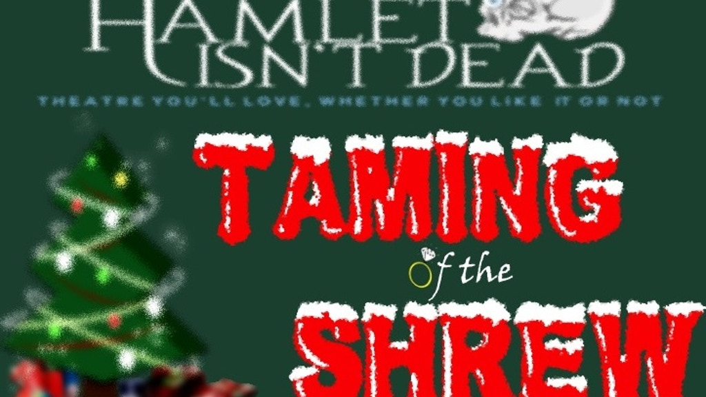 Hamlet Isn't Dead's The Taming of the Shrew project video thumbnail