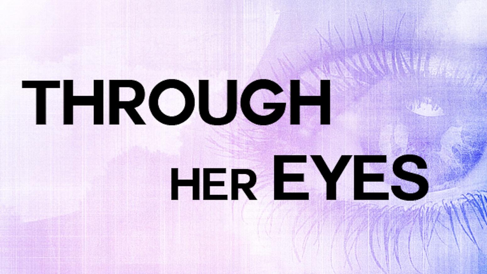 Through Her Eyes By Lily Padma Workman —Kickstarter