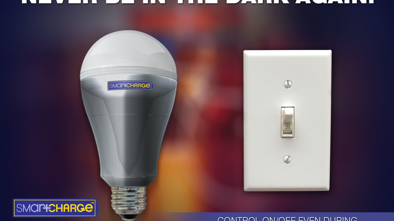 Smartcharge never be in the dark again by shailendra suman smartcharge worlds first led light bulb which you can turn onoff from the same wall switch even during a power outage arubaitofo Gallery