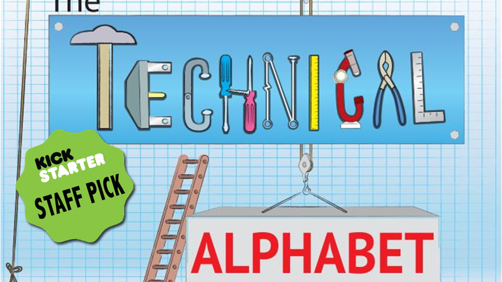 The Technical Alphabet - Reinventing the ABCs project video thumbnail