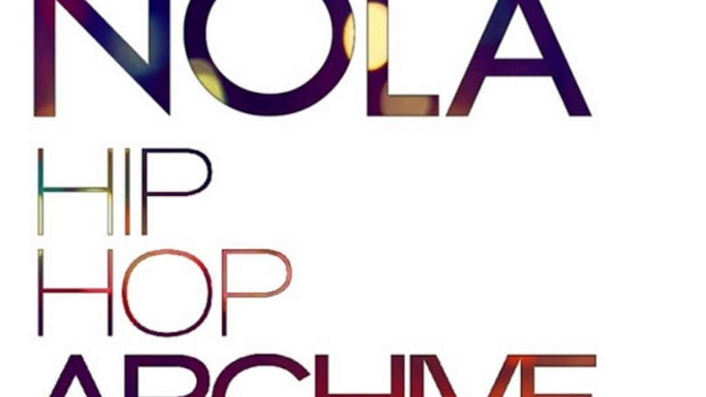 NOLA Hiphop Archive project video thumbnail