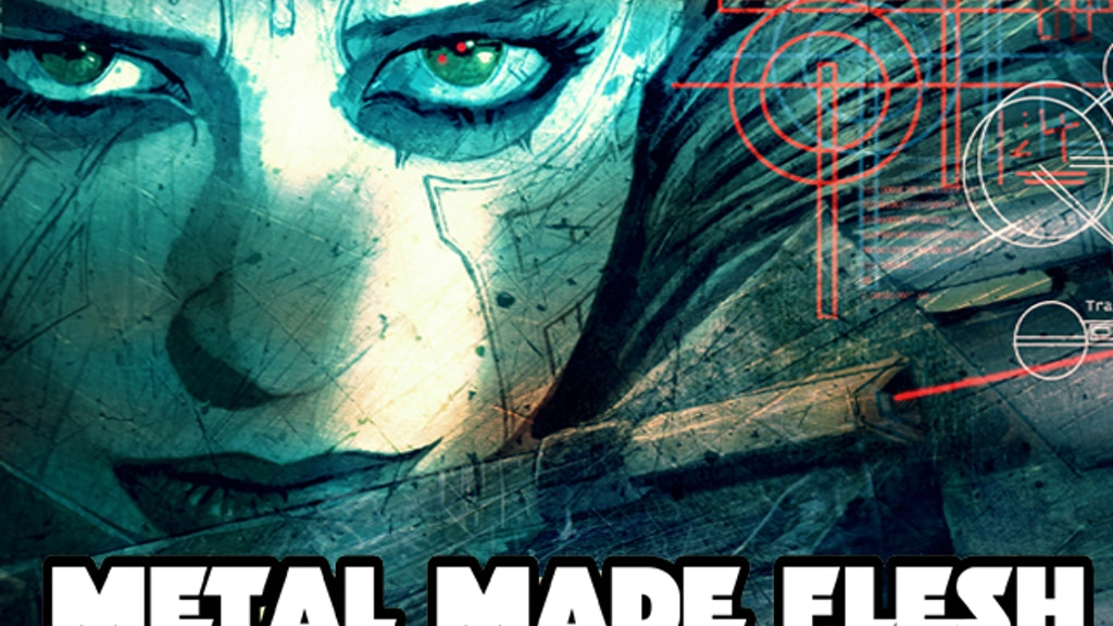 Metal Made Flesh - An Illustrated Cyberpunk Novella project video thumbnail