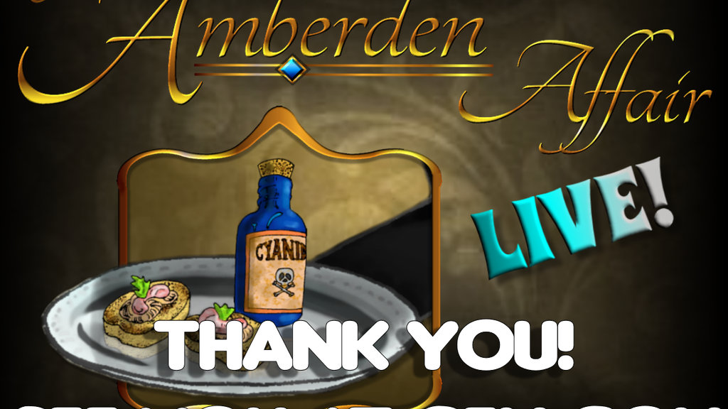 The Amberden Affair - The LIVE Event project video thumbnail