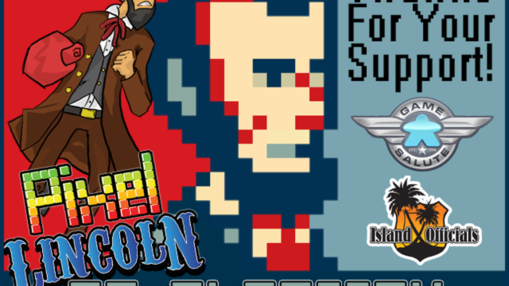 Pixel Lincoln: Re-Election Expansion! project video thumbnail