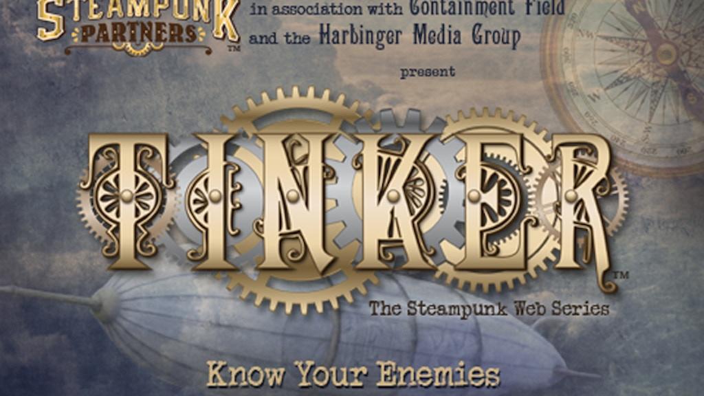 Tinker Steampunk Web Series project video thumbnail