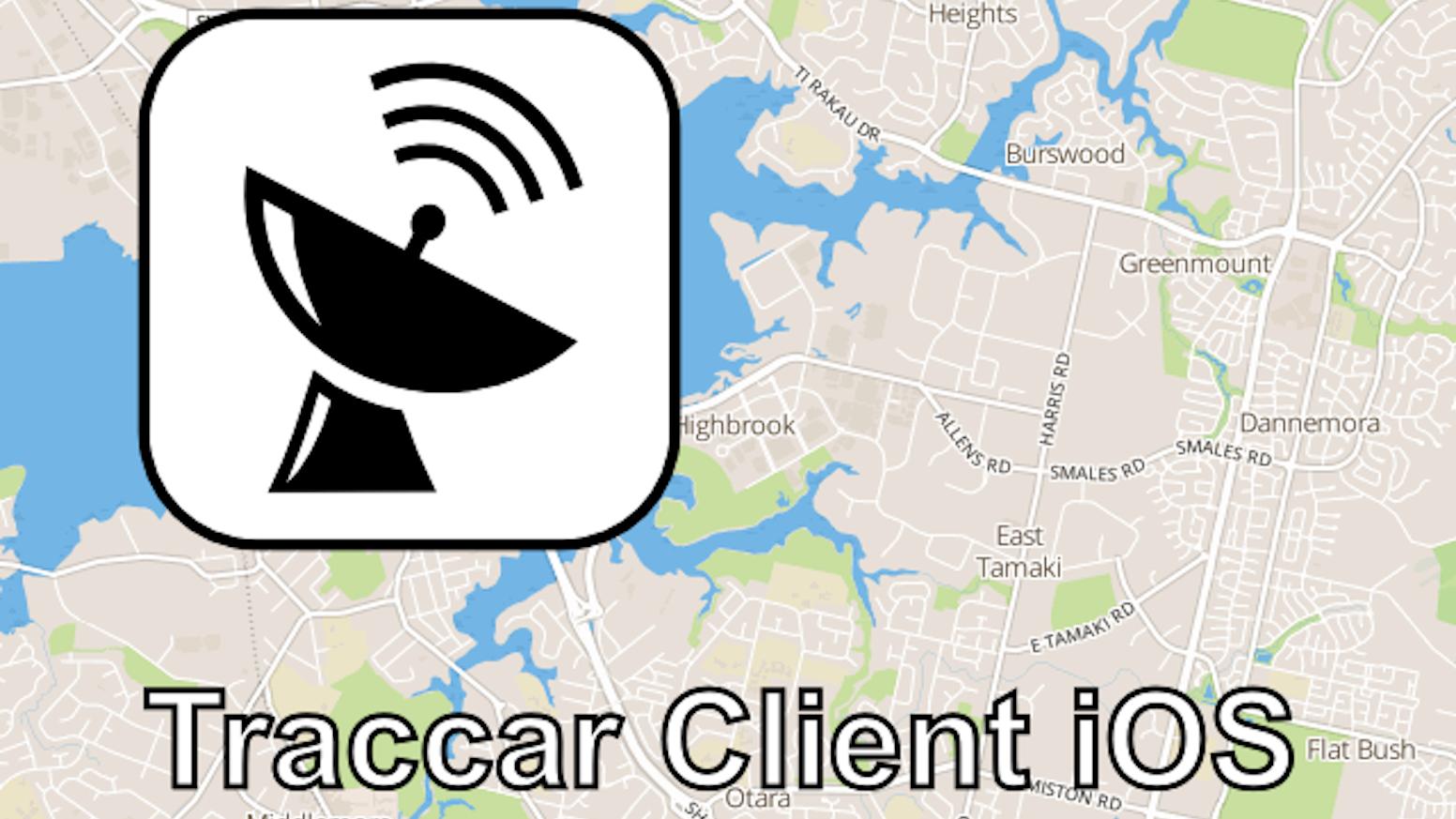 Traccar Client for iOS by Anton Tananaev — Kickstarter