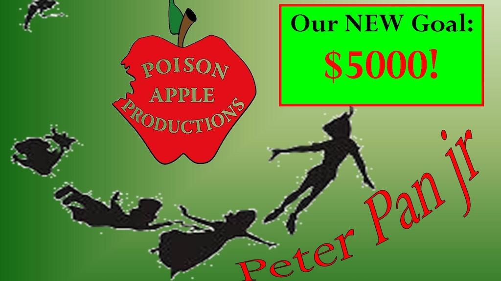 Poison Apple Productions Presents: Peter Pan Jr! project video thumbnail