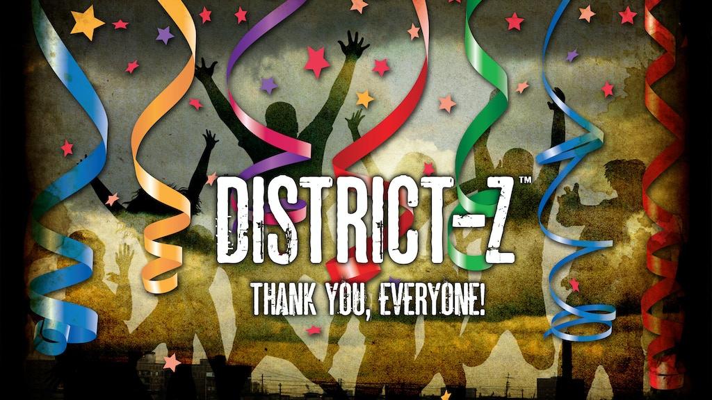District-Z - Fight. Escape. Survive. project video thumbnail