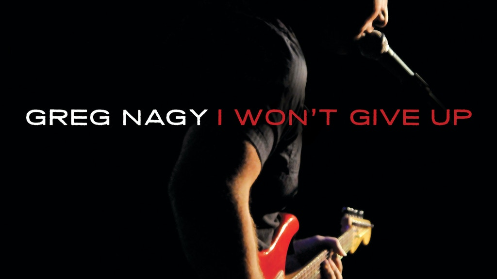 Greg Nagy: I Won't Give Up project video thumbnail