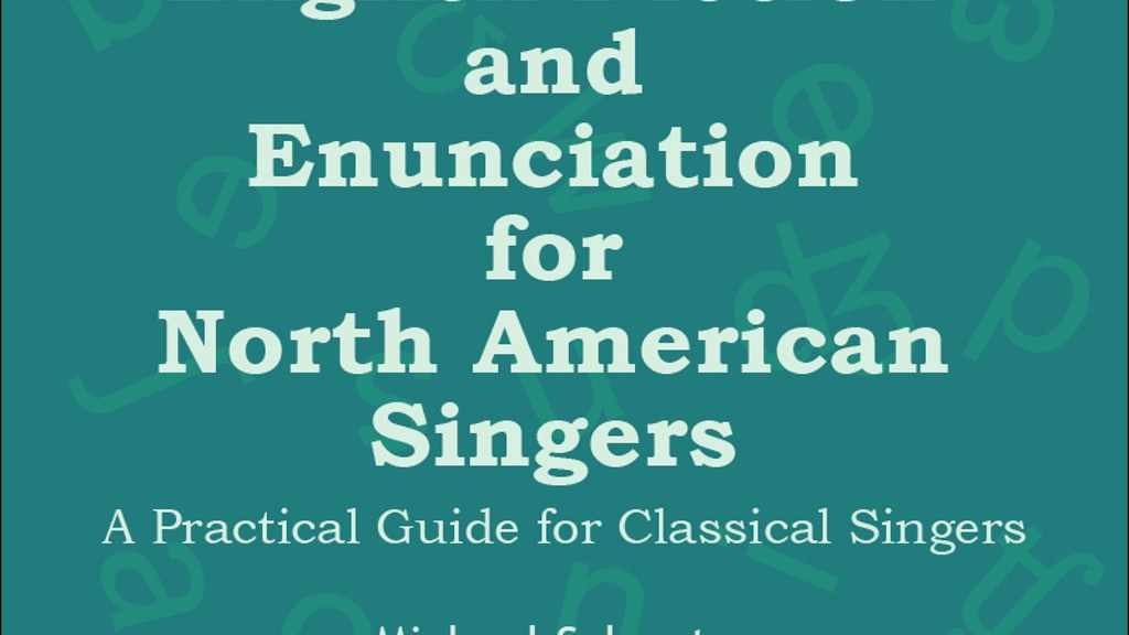 English Diction and Enunciation for North American Singers project video thumbnail