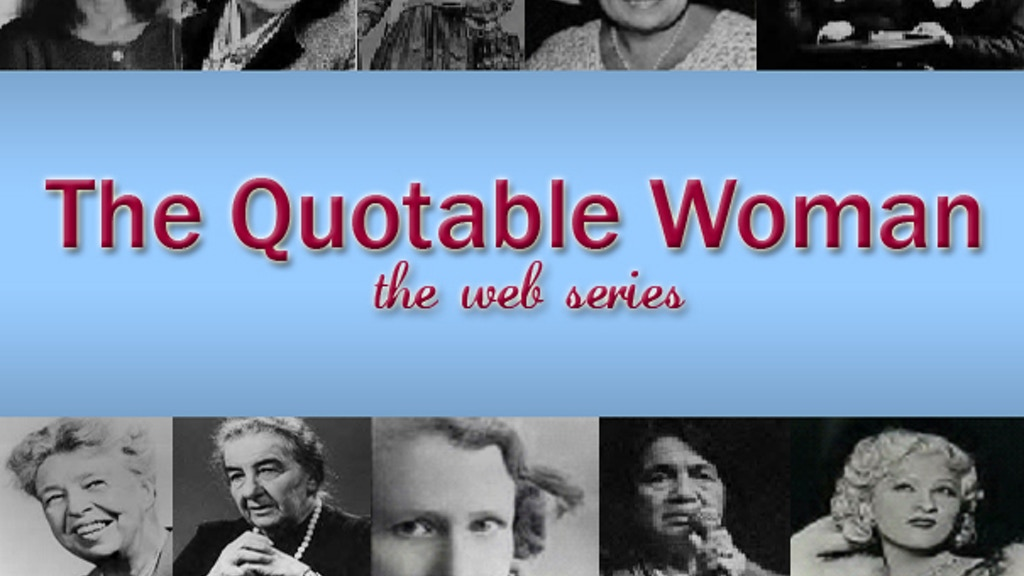 The Quotable Woman -- the webseries project video thumbnail