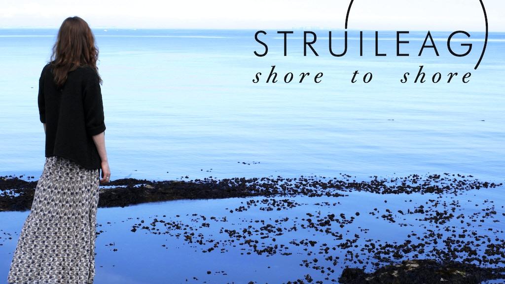 Struileag - Shore to Shore project video thumbnail