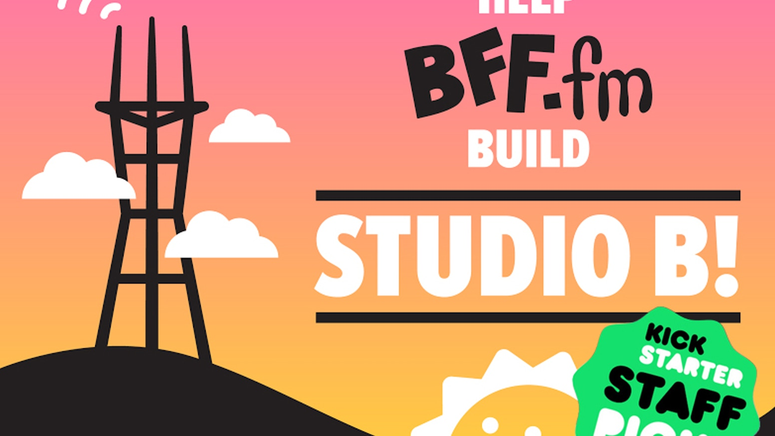 Help BFF fm, community radio in San Francisco, expand! by
