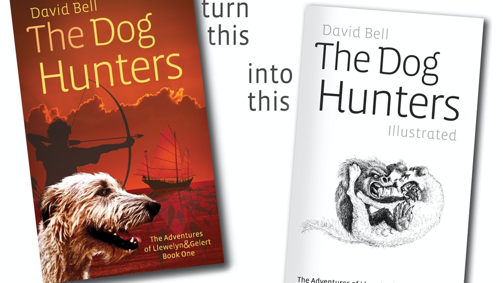 'The Dog Hunters' by David Bell. Illustrated Edition. project video thumbnail
