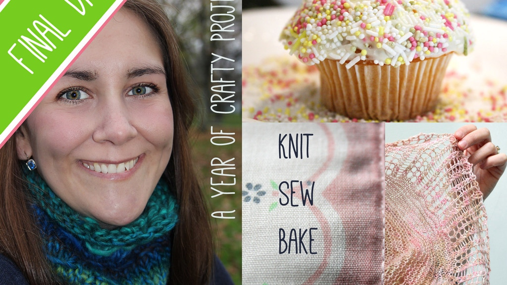 Knit, Sew, Bake: 12 Months of Patterns & Recipes project video thumbnail