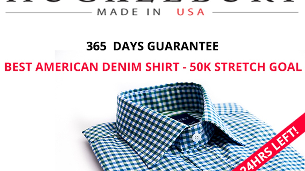 HUCKLEBURY: The Perfect Fitting Shirt, Backed for 365 Days project video thumbnail