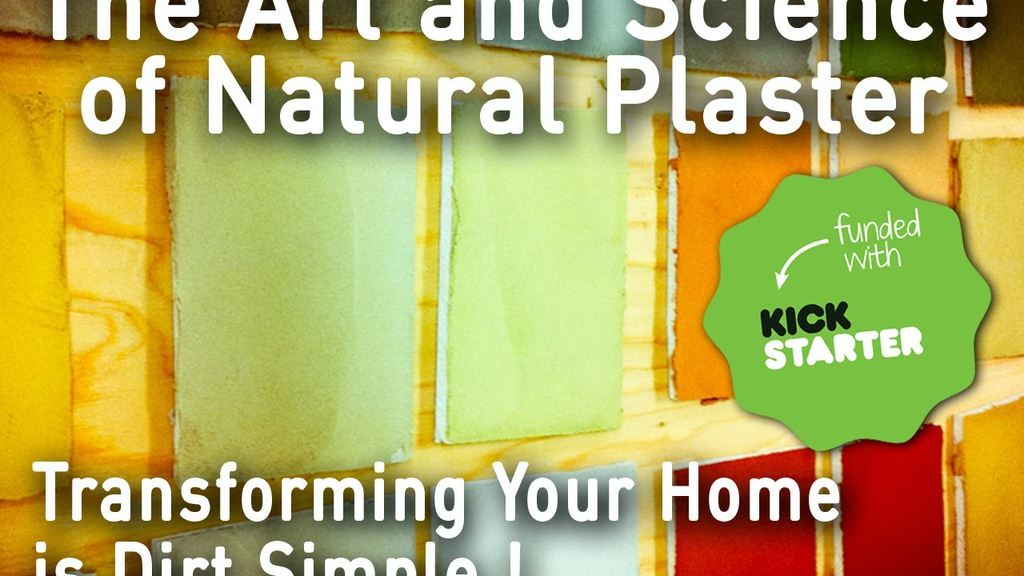 The Art and Science of Natural Plaster project video thumbnail