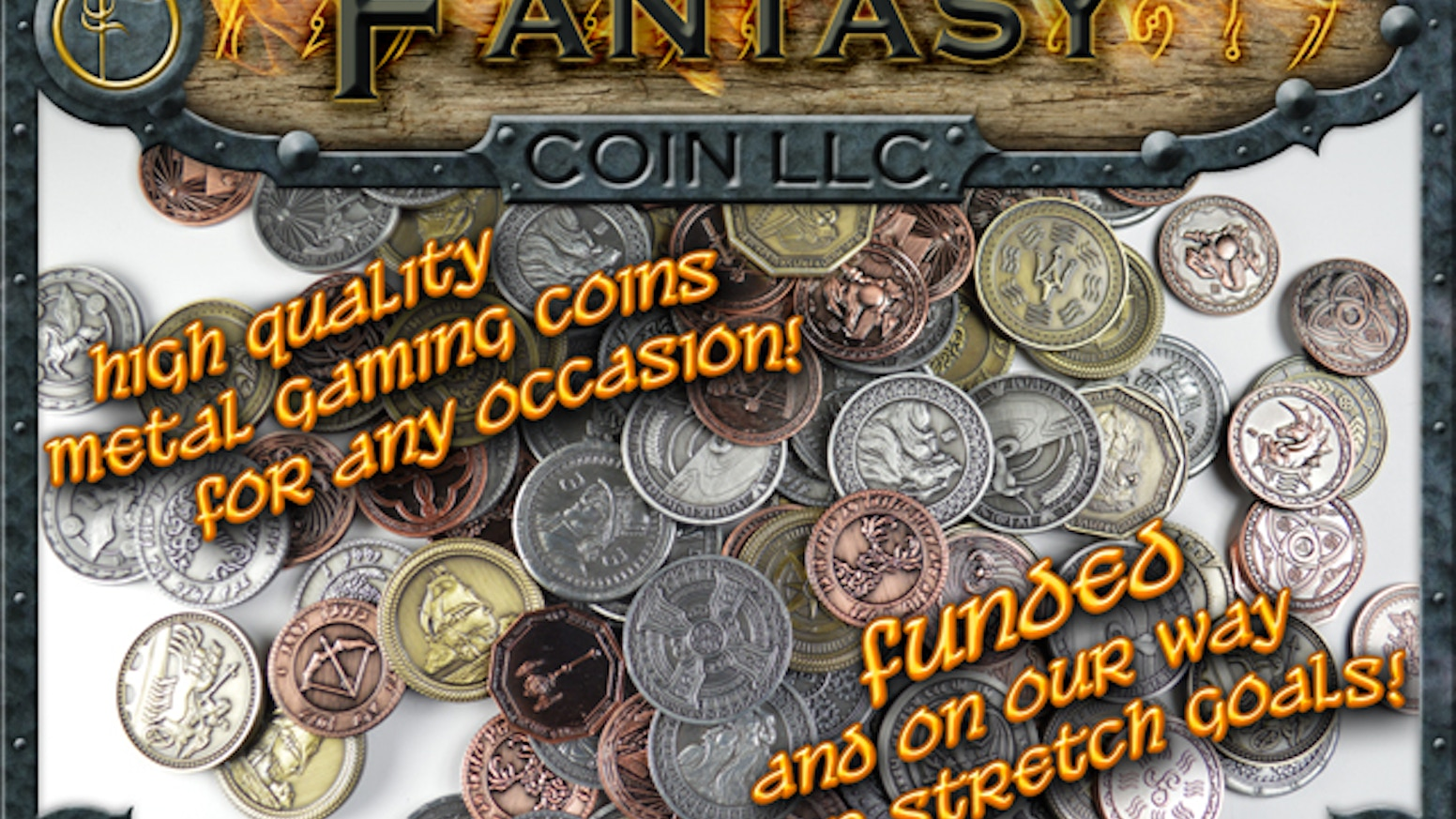 High quality metal coins for gaming or any occasion!  15 designs or more to choose from.  Over 1 1/2 years in the making.