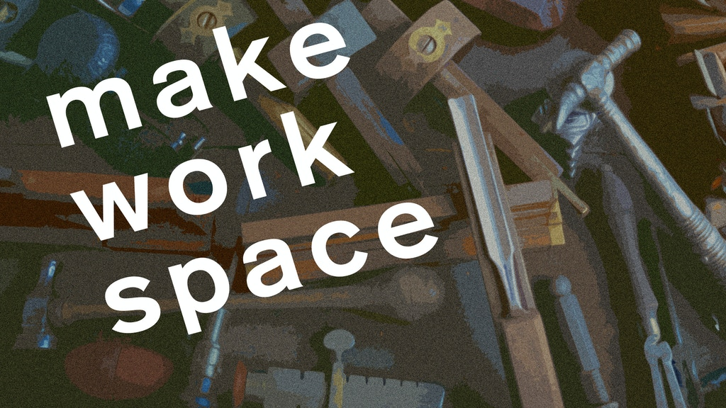 Make Work Space project video thumbnail
