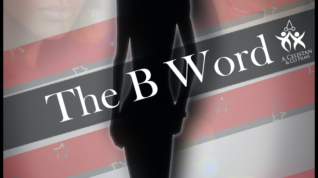 The B Word project video thumbnail
