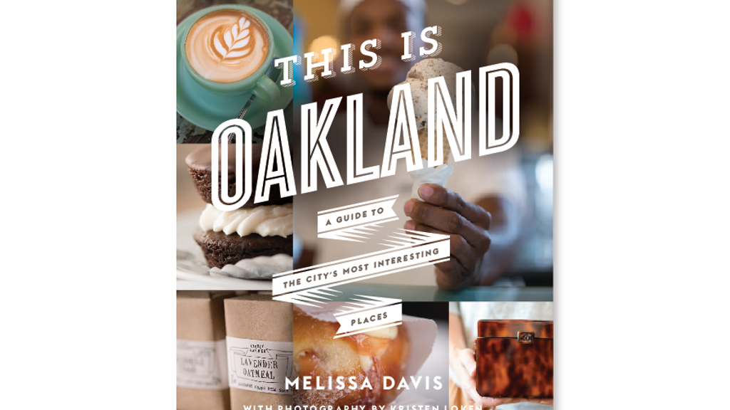 This is Oakland- A photo-driven guide book to the city project video thumbnail
