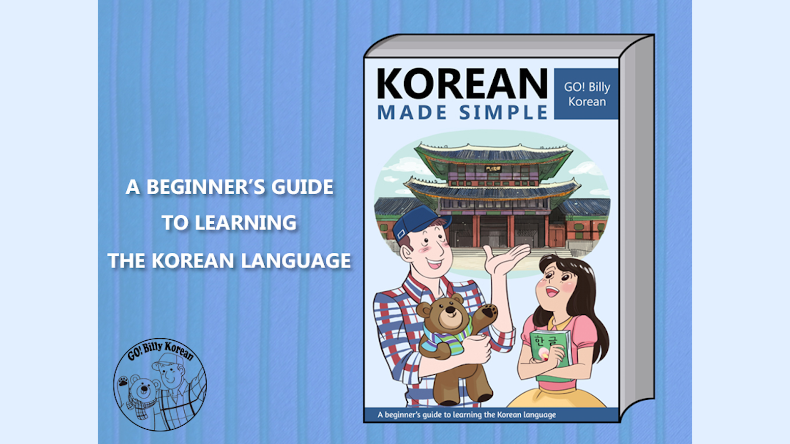 Korean Made Simple - Learn Korean with GO! Billy Korean