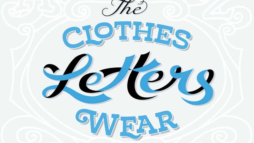 The Clothes Letters Wear project video thumbnail