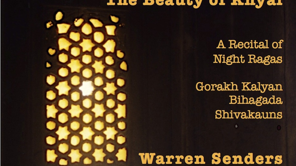 The Beauty of Khyal: A Recital of Night Ragas project video thumbnail