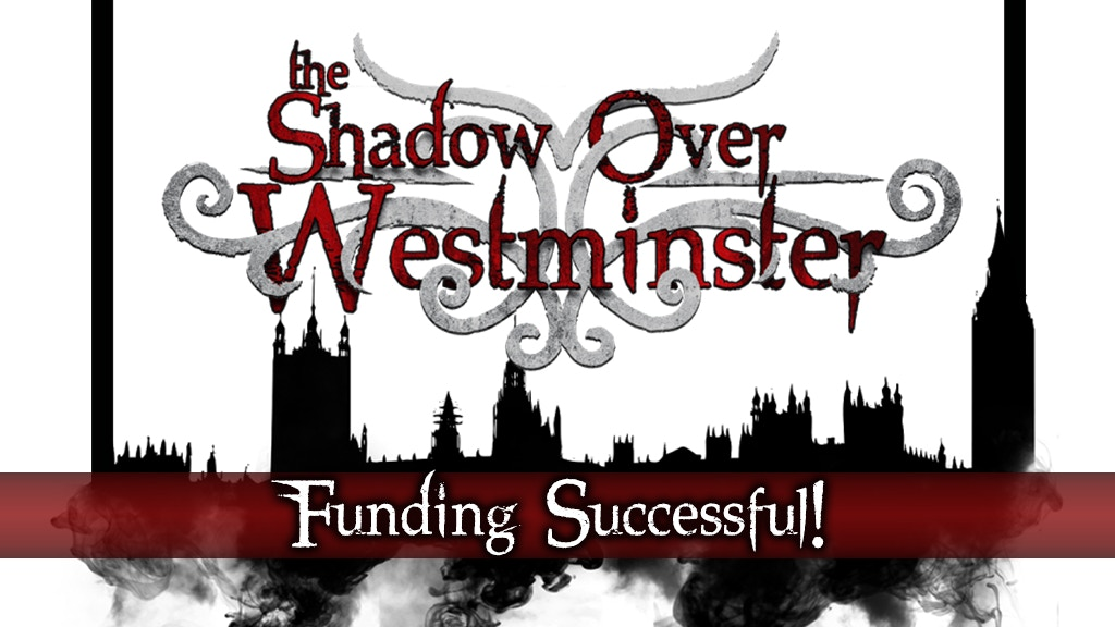 The Shadow Over Westminster: Co-Op Horror Board Game project video thumbnail