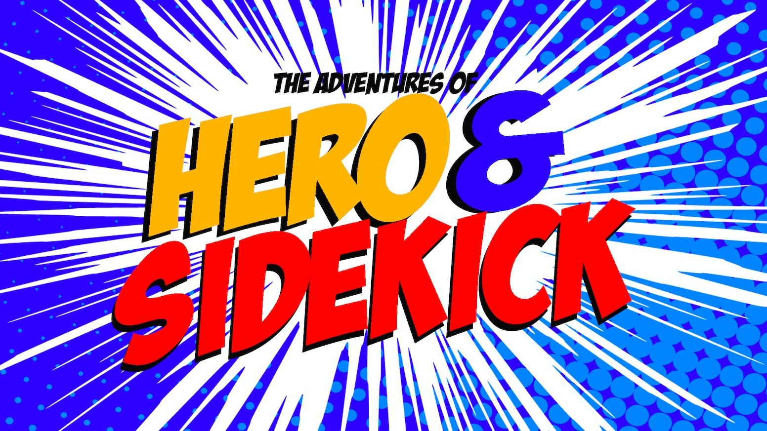 RETIRED SUPERHERO COMEDY WEBSERIES - Hero and Sidekick by John