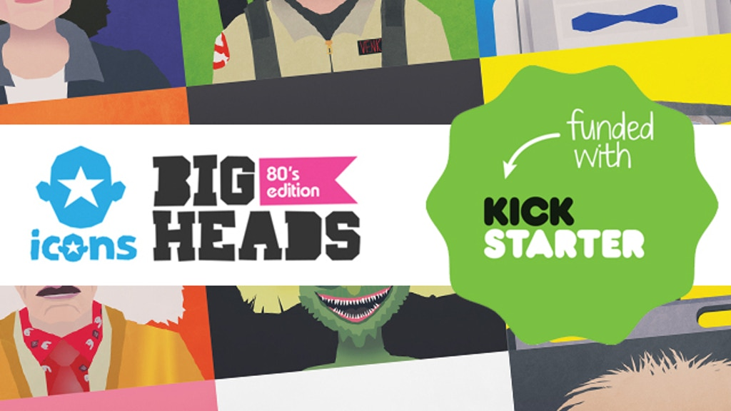 ICONS | BIG HEADS - 80's Edition project video thumbnail