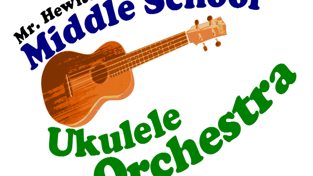 Mr. Hewitt's Middle School Ukulele Orchestra project video thumbnail