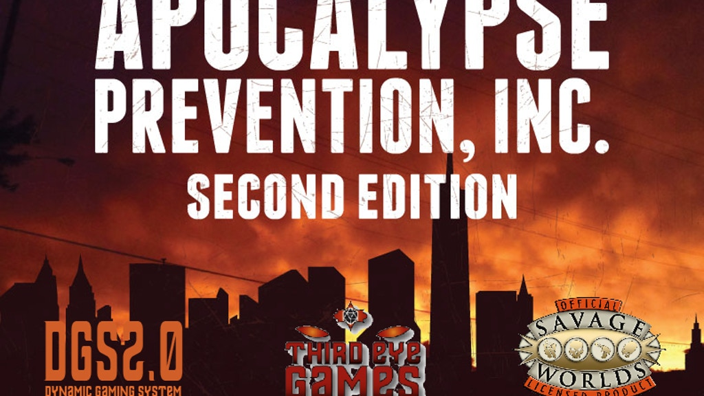 Apocalypse Prevention, Inc. 2nd Ed (DGS and Savage Worlds) project video thumbnail