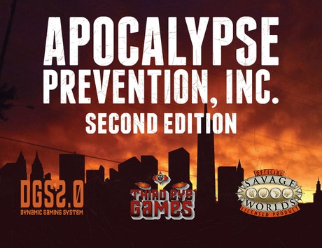 Apocalypse prevention inc 2nd ed dgs and savage worlds for Bureau 13 savage worlds