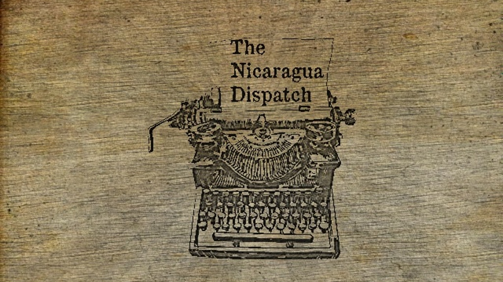 The Nicaragua Dispatch project video thumbnail