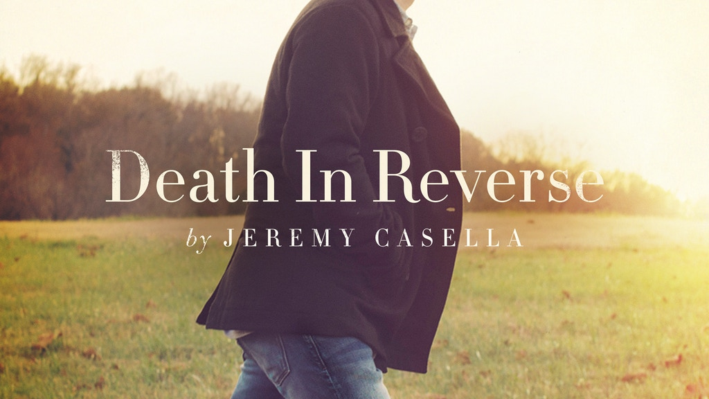 Death In Reverse by Jeremy Casella -- New Studio Album project video thumbnail