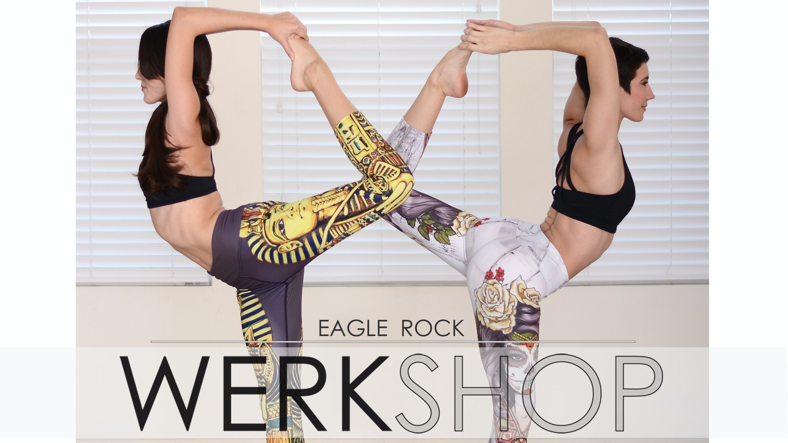 Designed for Fitness | Styled for Fashion®, Eagle Rock WERKSHOP® leggings.