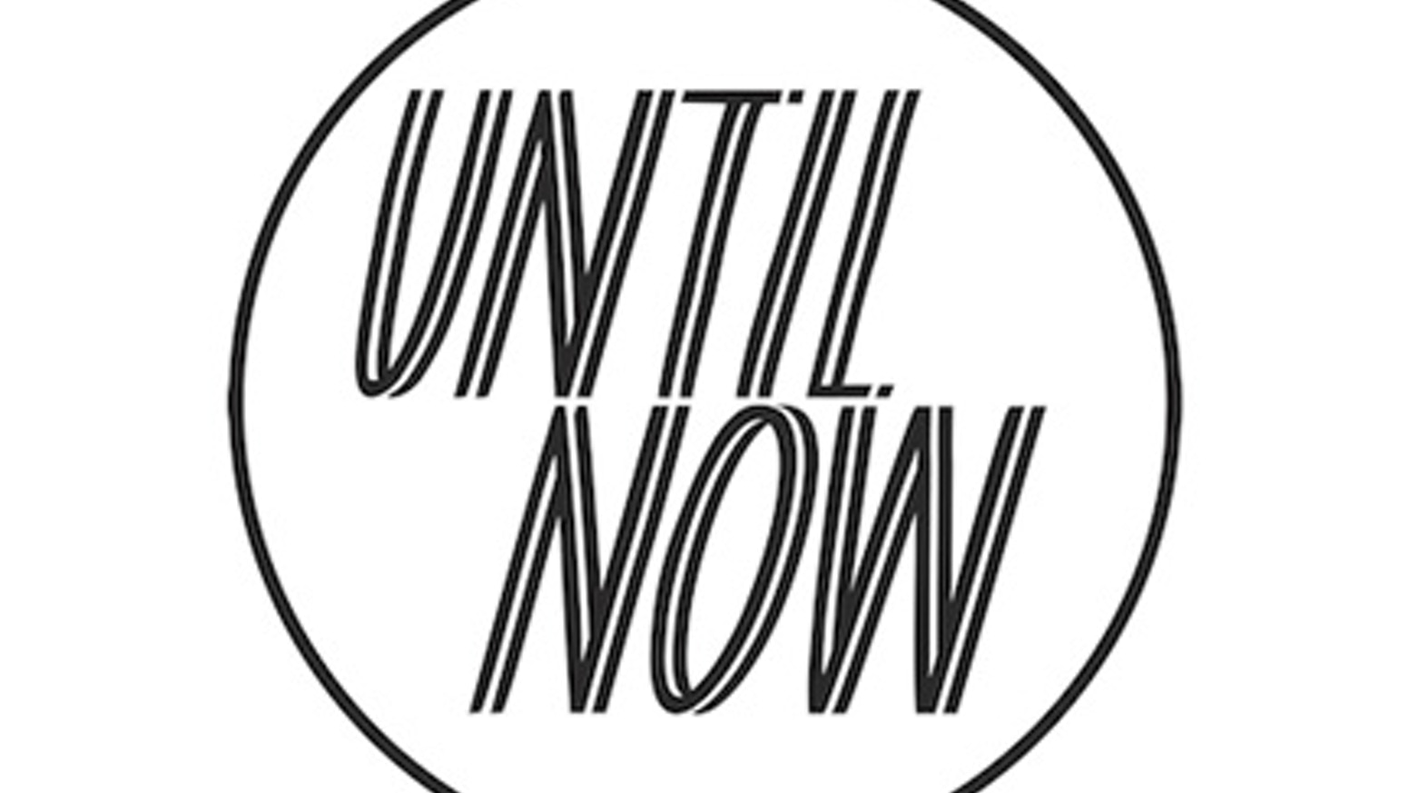 UNTIL NOW: A Magazine about Coming of Age by Alexandra