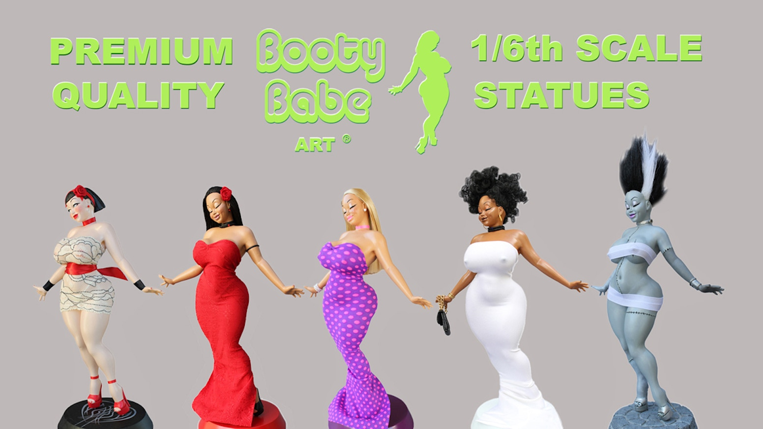 To produce 5 NEW Booty Babe statues and ensure the future of Booty Babe Art (TM) for many years to come...