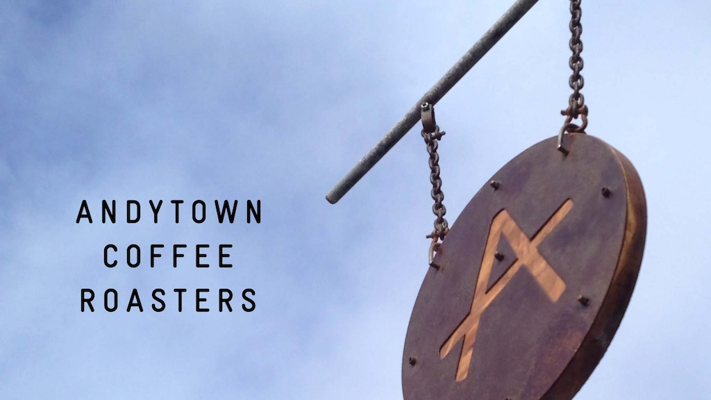 Let's open Andytown Coffee Roasters project video thumbnail